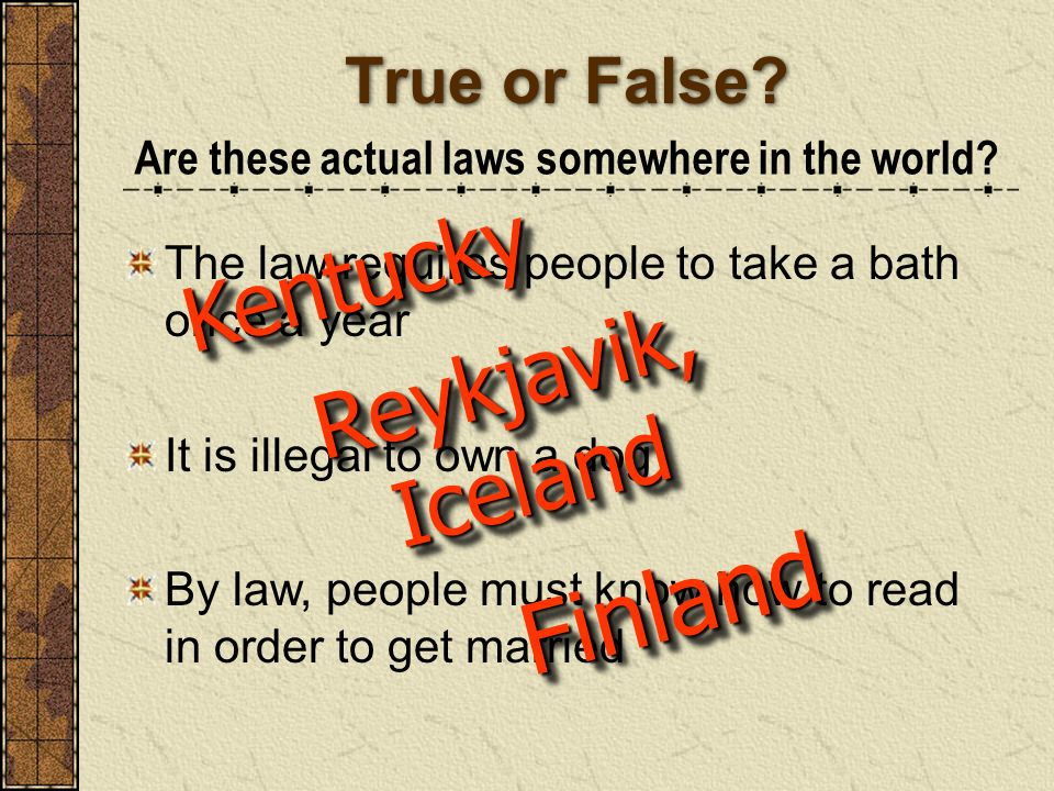 Are these actual laws somewhere in the world