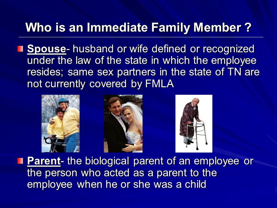 Who is an Immediate Family Member