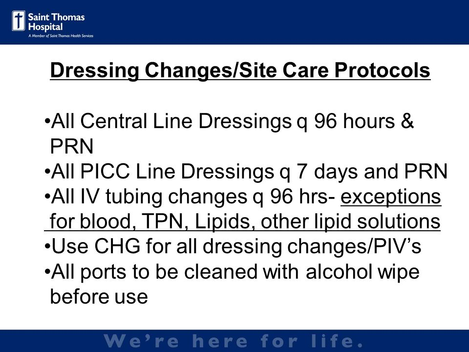 Dressing Changes/Site Care Protocols