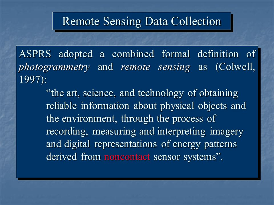 Remote Sensing Data Collection