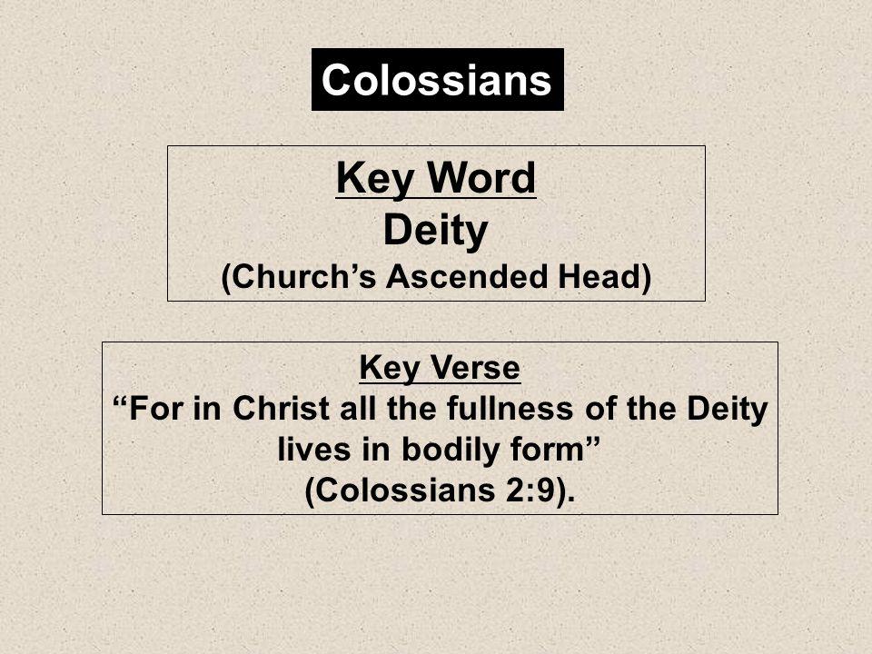 Colossians Key Word Deity