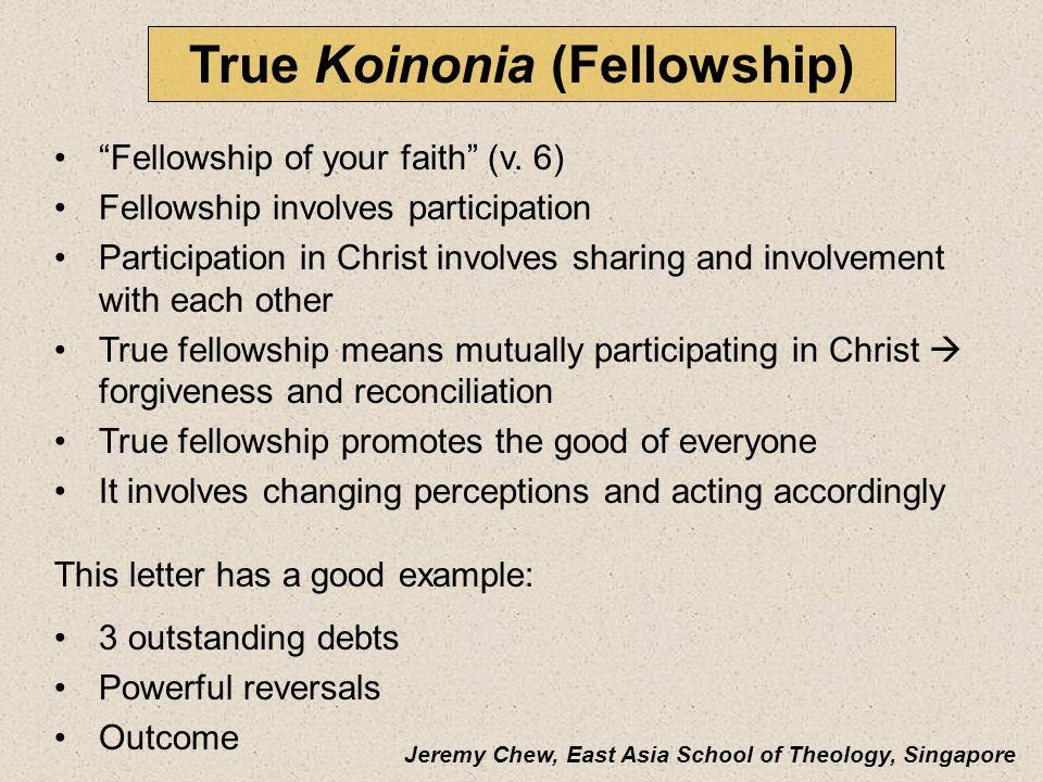True Koinonia (Fellowship)