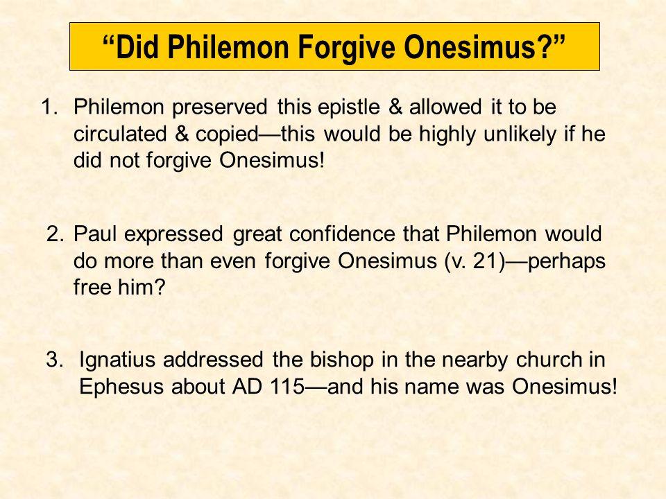 Did Philemon Forgive Onesimus