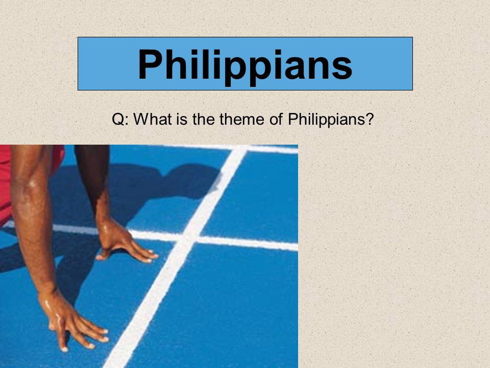Q: What is the theme of Philippians