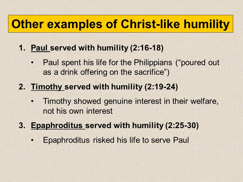 Other examples of Christ-like humility