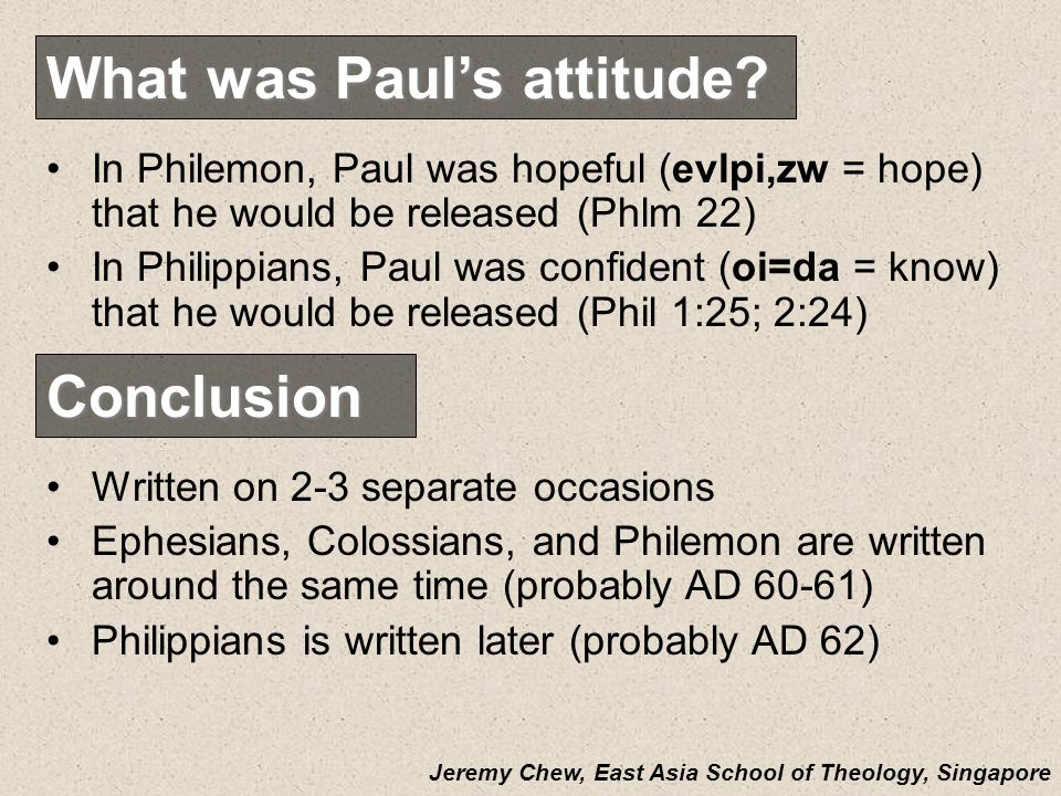 What was Paul's attitude
