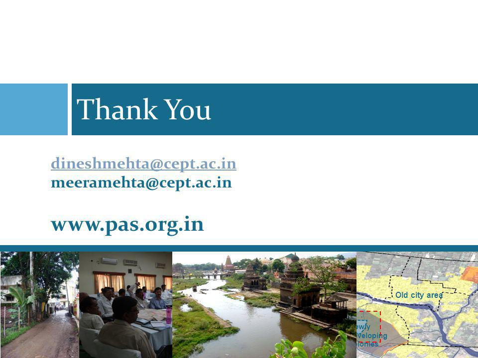 Thank You www.pas.org.in dineshmehta@cept.ac.in meeramehta@cept.ac.in