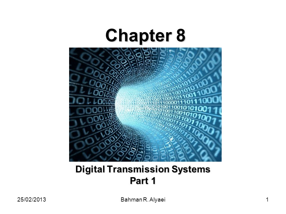 Digital Transmission Systems Part 1