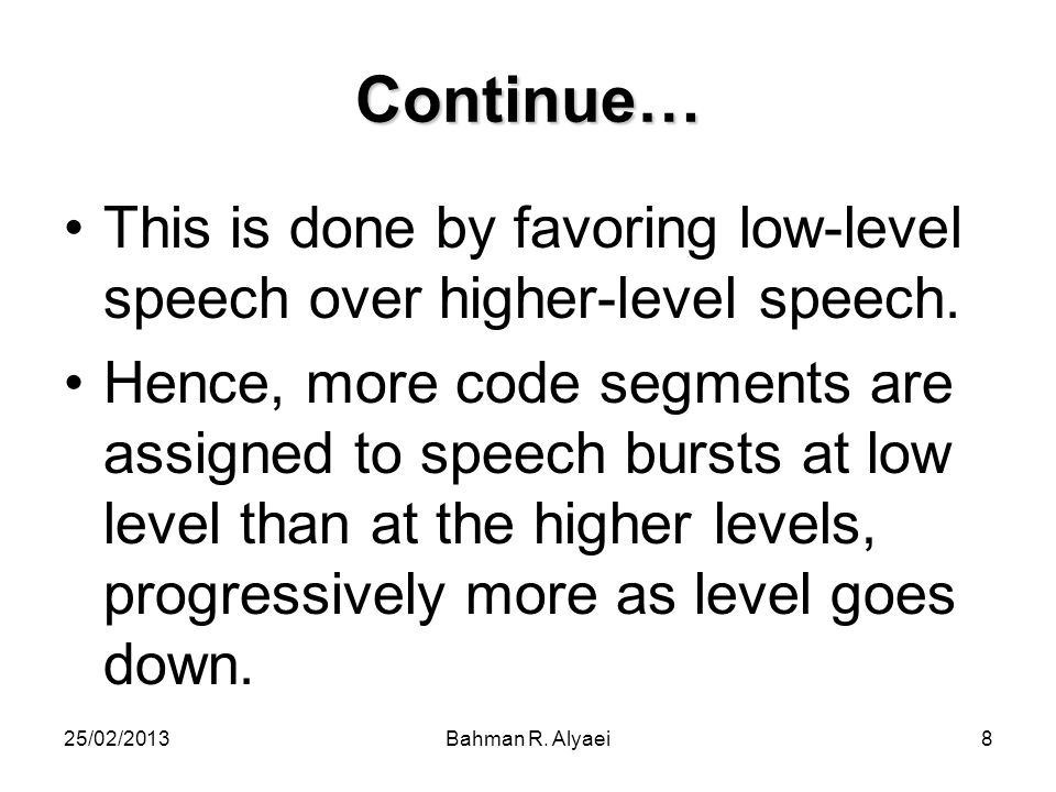 Continue… This is done by favoring low-level speech over higher-level speech.