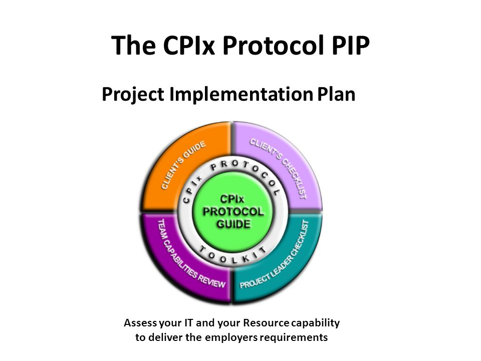 The CPIx Protocol PIP Project Implementation Plan