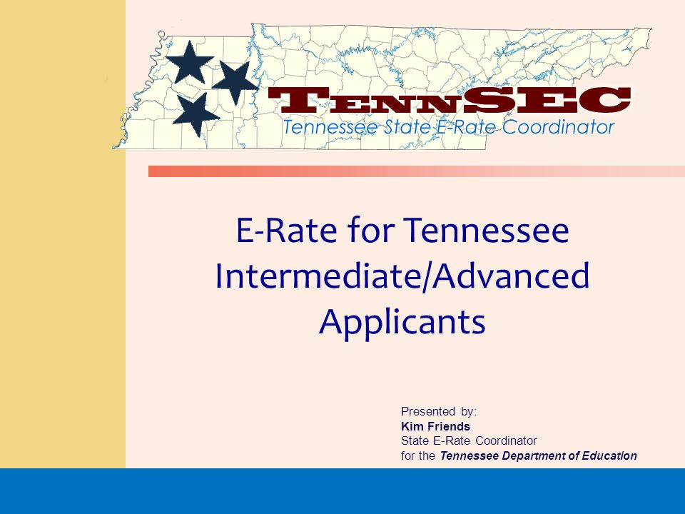E-Rate for Tennessee Intermediate/Advanced Applicants