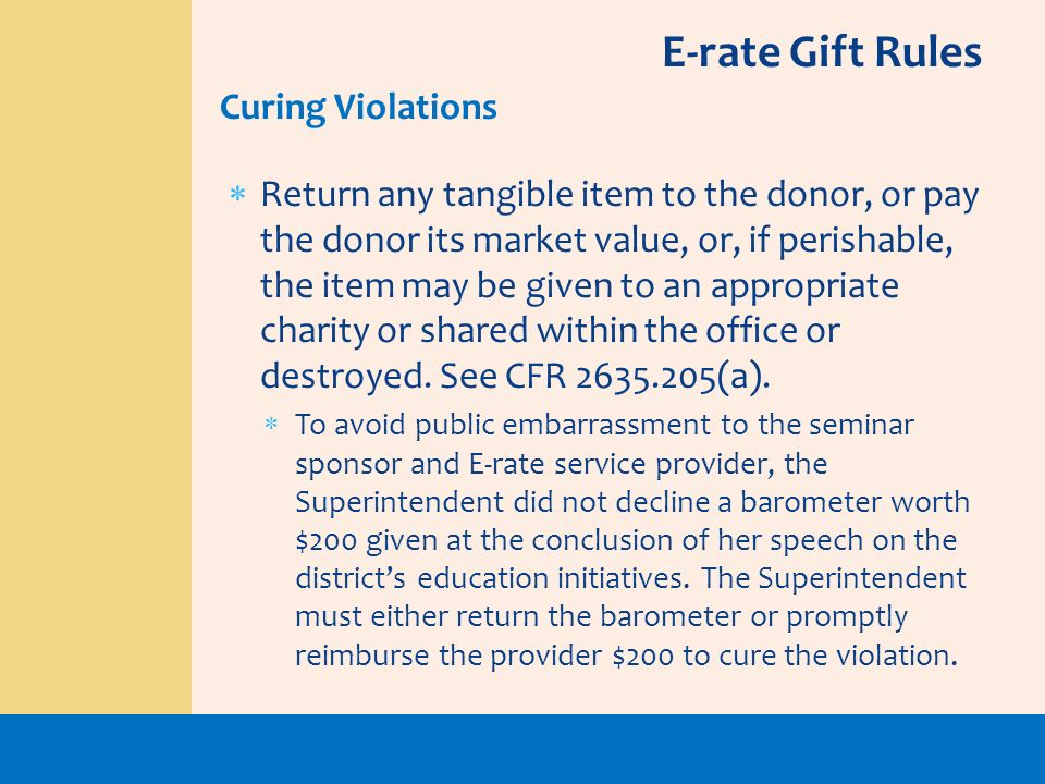 E-rate Gift Rules Curing Violations