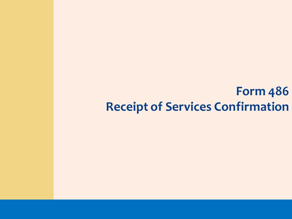 Form 486 Receipt of Services Confirmation
