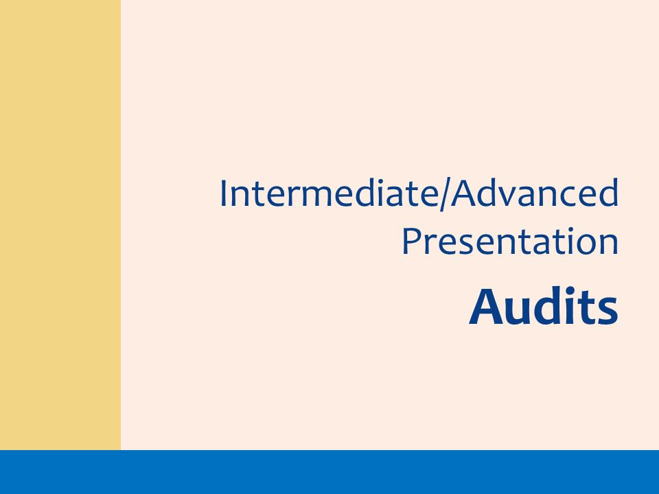 Intermediate/Advanced Presentation