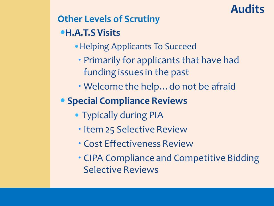 Audits Other Levels of Scrutiny H.A.T.S Visits