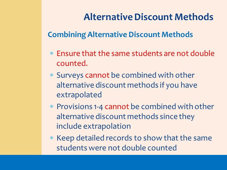 Alternative Discount Methods