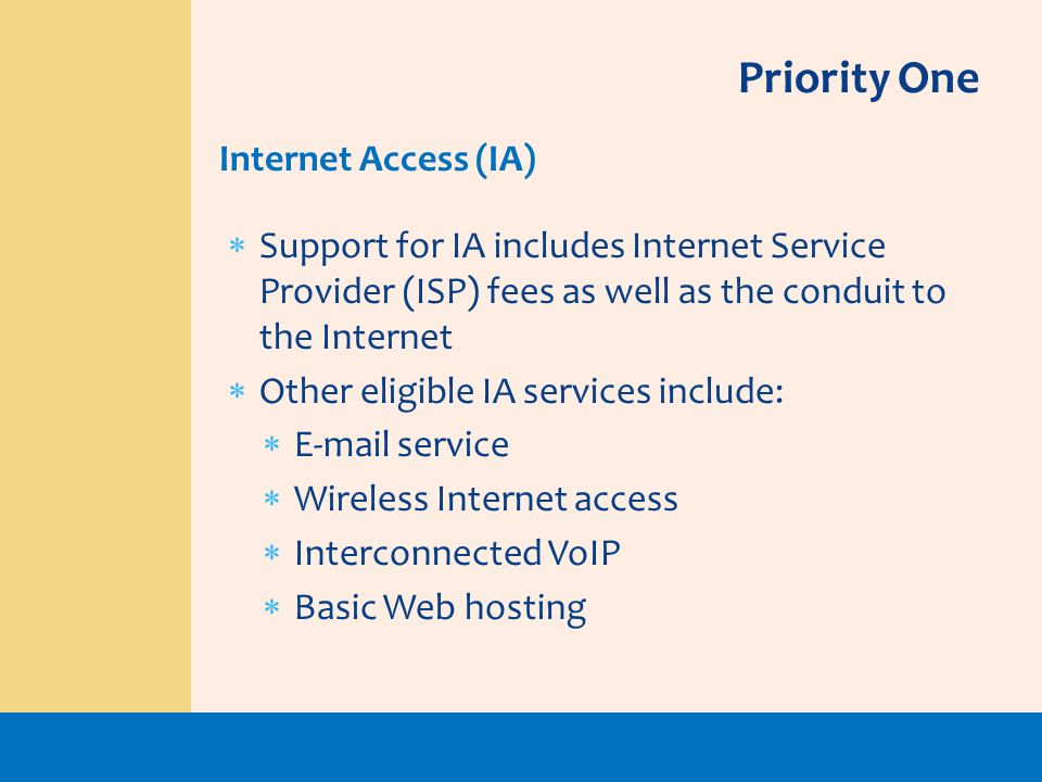 Priority One Internet Access (IA)
