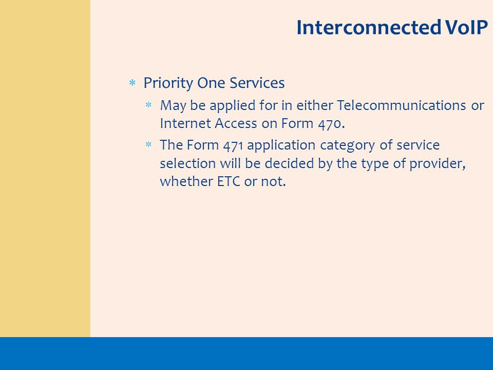 Interconnected VoIP Priority One Services
