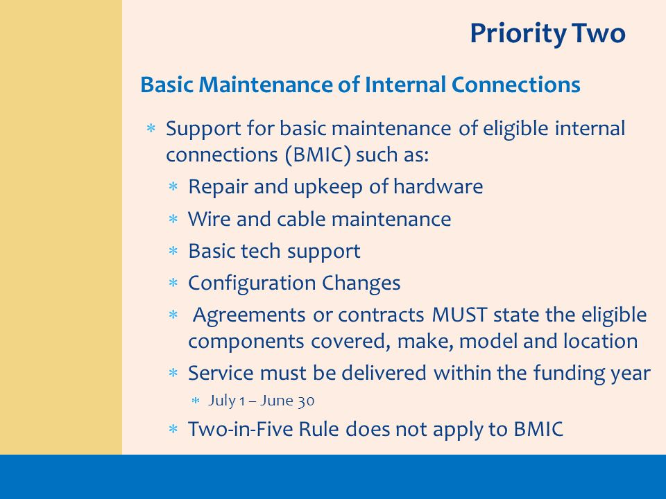 Priority Two Basic Maintenance of Internal Connections