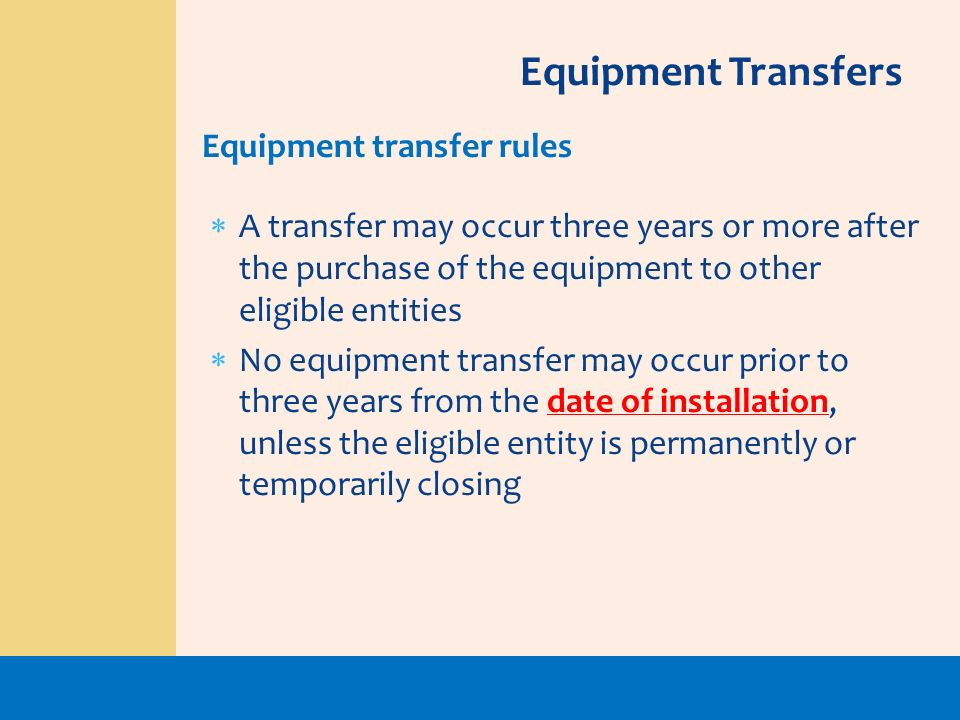 Equipment Transfers Equipment transfer rules