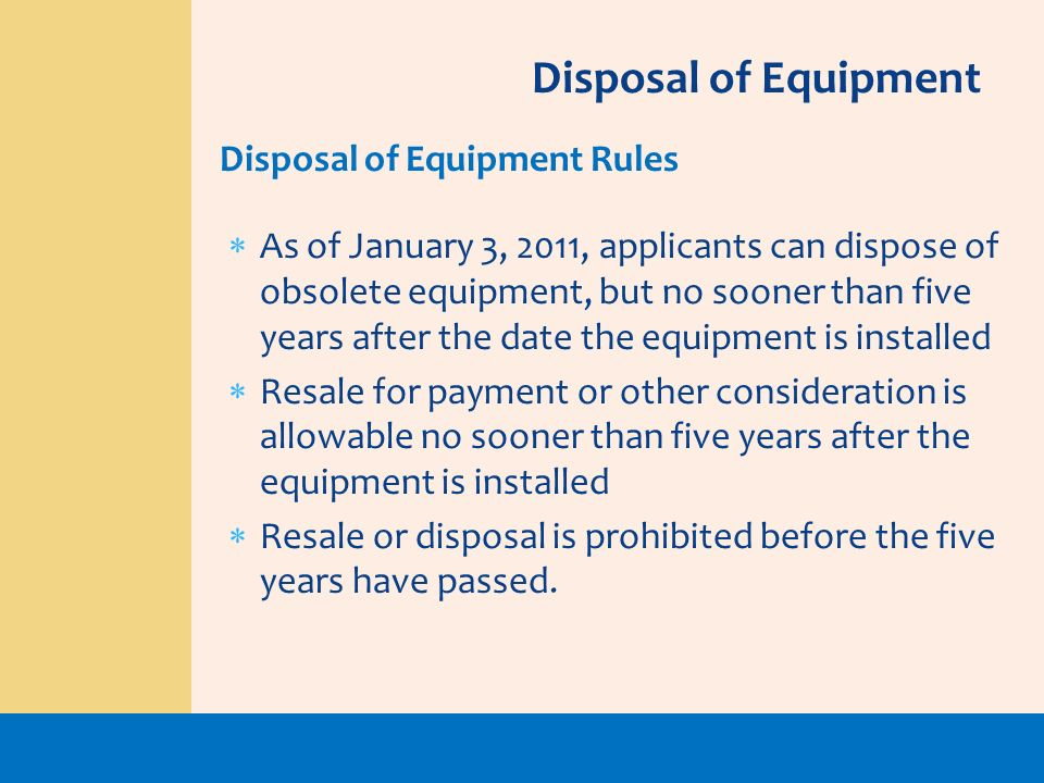 Disposal of Equipment Disposal of Equipment Rules