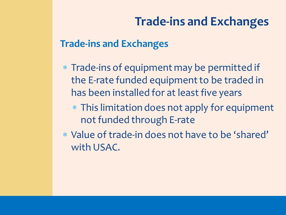 Trade-ins and Exchanges