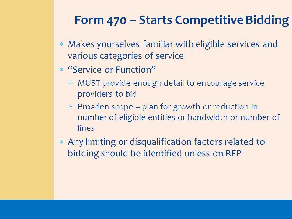 Form 470 – Starts Competitive Bidding