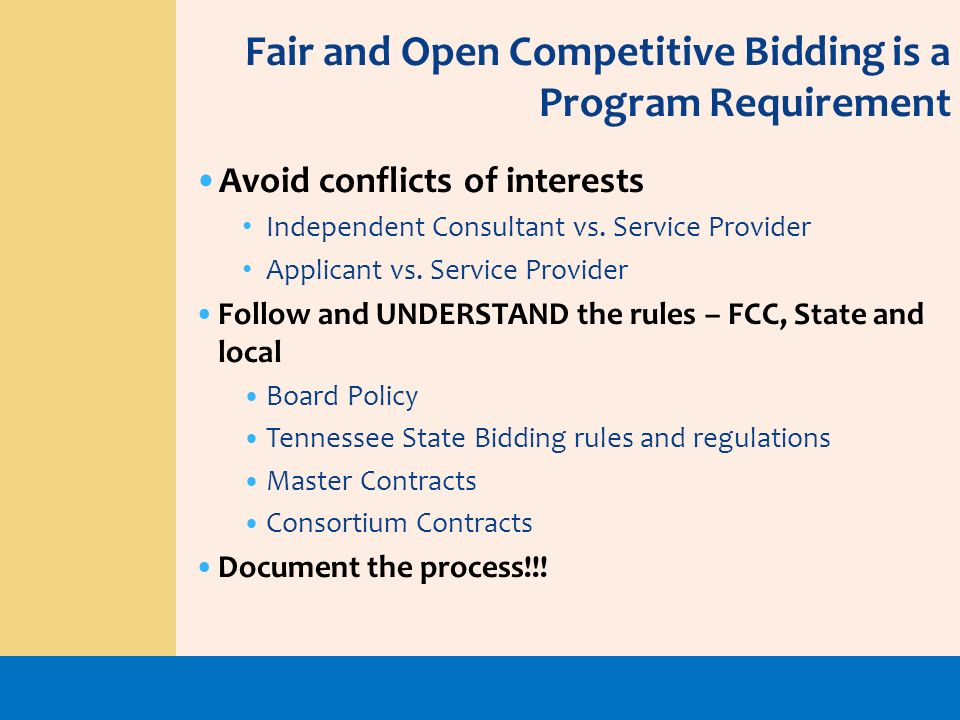 Fair and Open Competitive Bidding is a Program Requirement