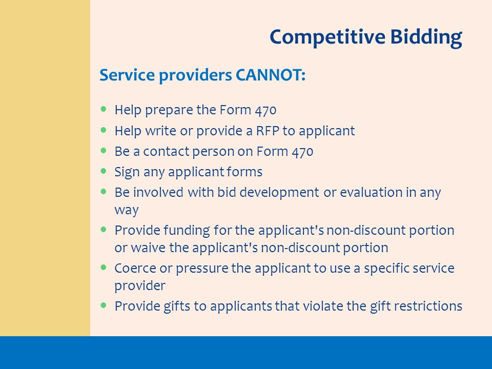 Competitive Bidding Service providers CANNOT: