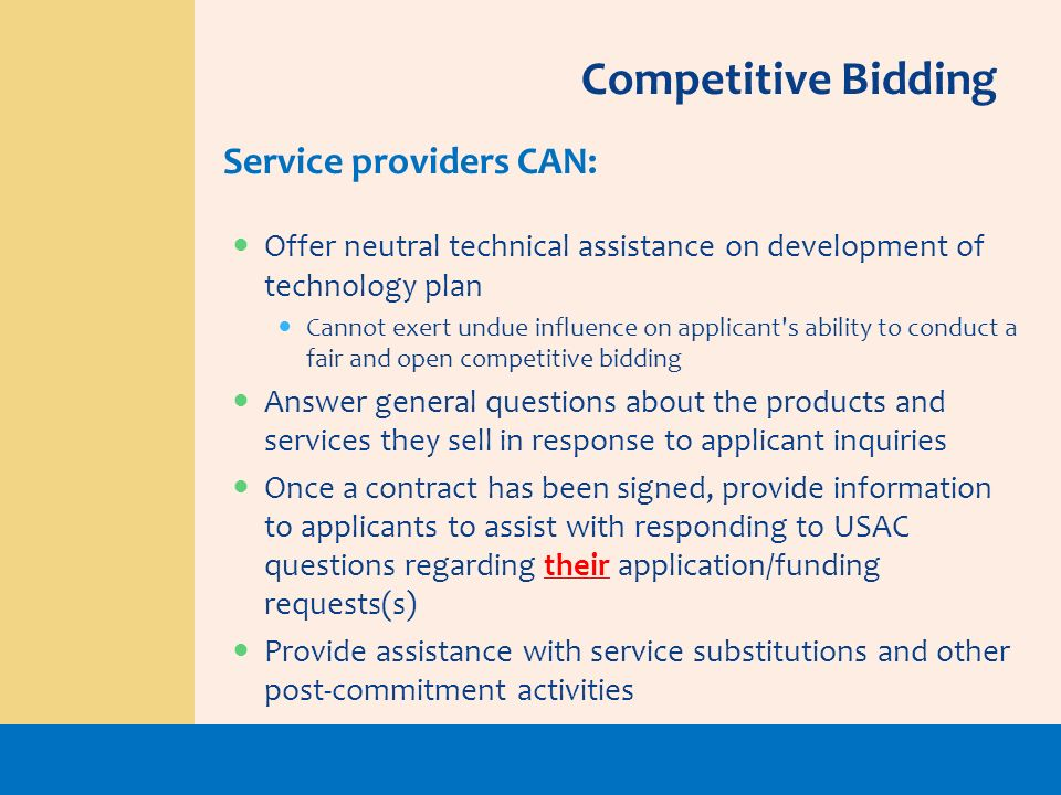 Competitive Bidding Service providers CAN: