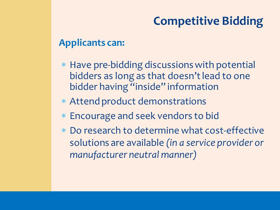 Competitive Bidding Applicants can: