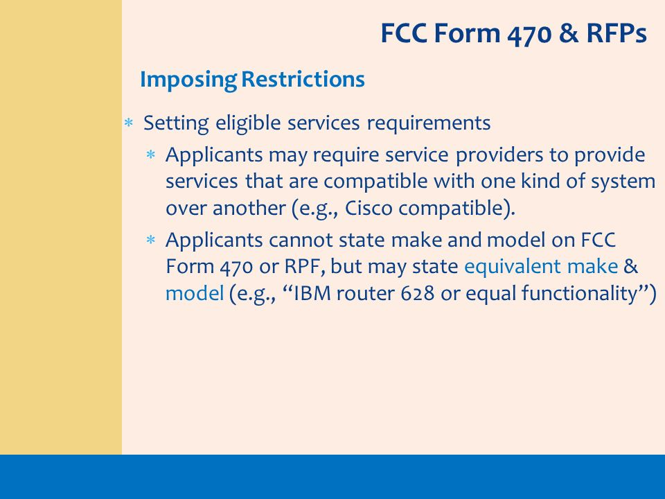 FCC Form 470 & RFPs Imposing Restrictions
