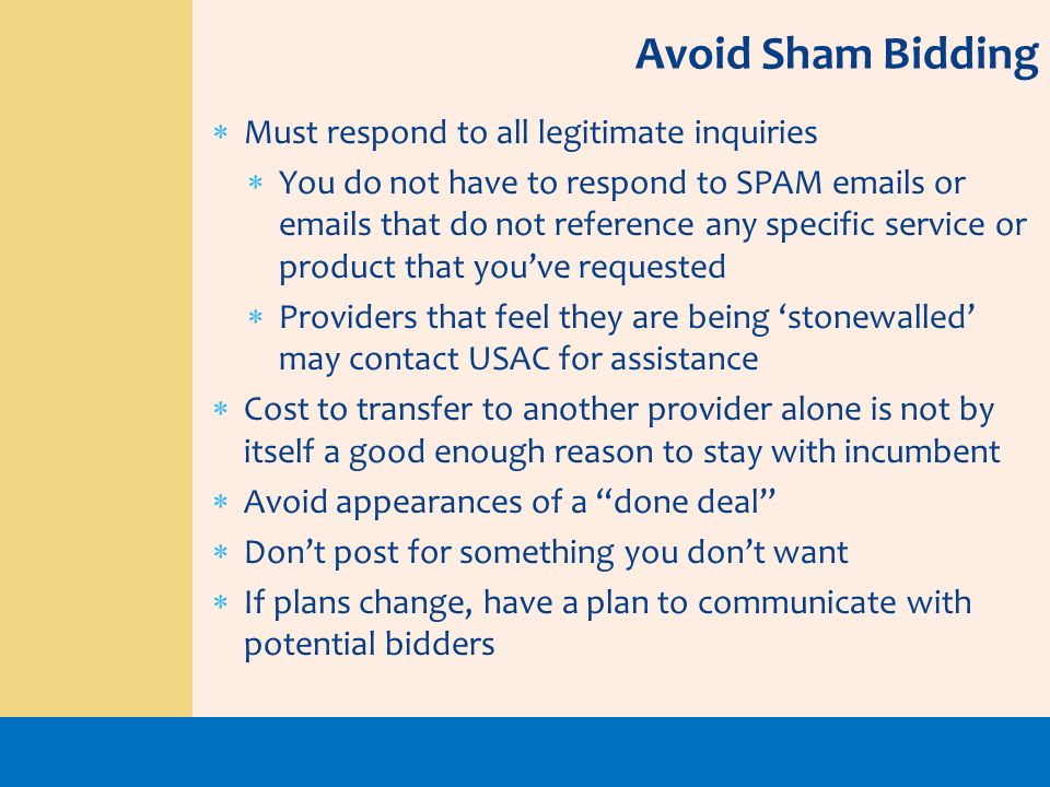 Avoid Sham Bidding Must respond to all legitimate inquiries