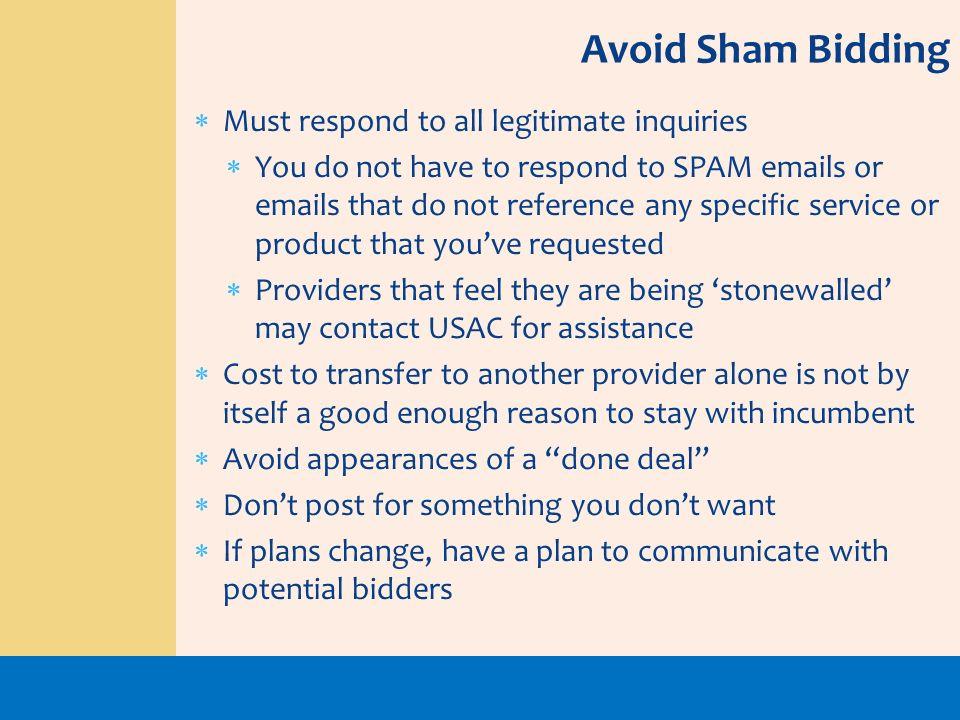 Avoid Sham Bidding Must respond to all legitimate inquiries