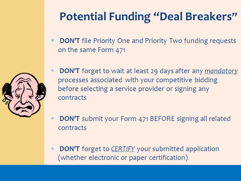 Potential Funding Deal Breakers