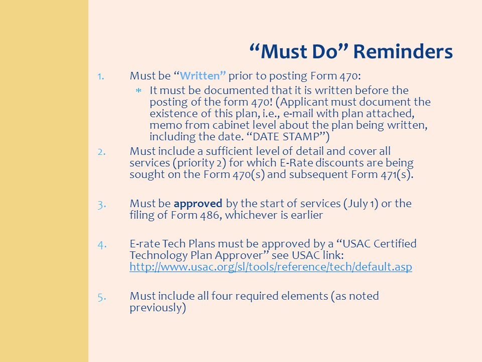 Must Do Reminders Must be Written prior to posting Form 470: