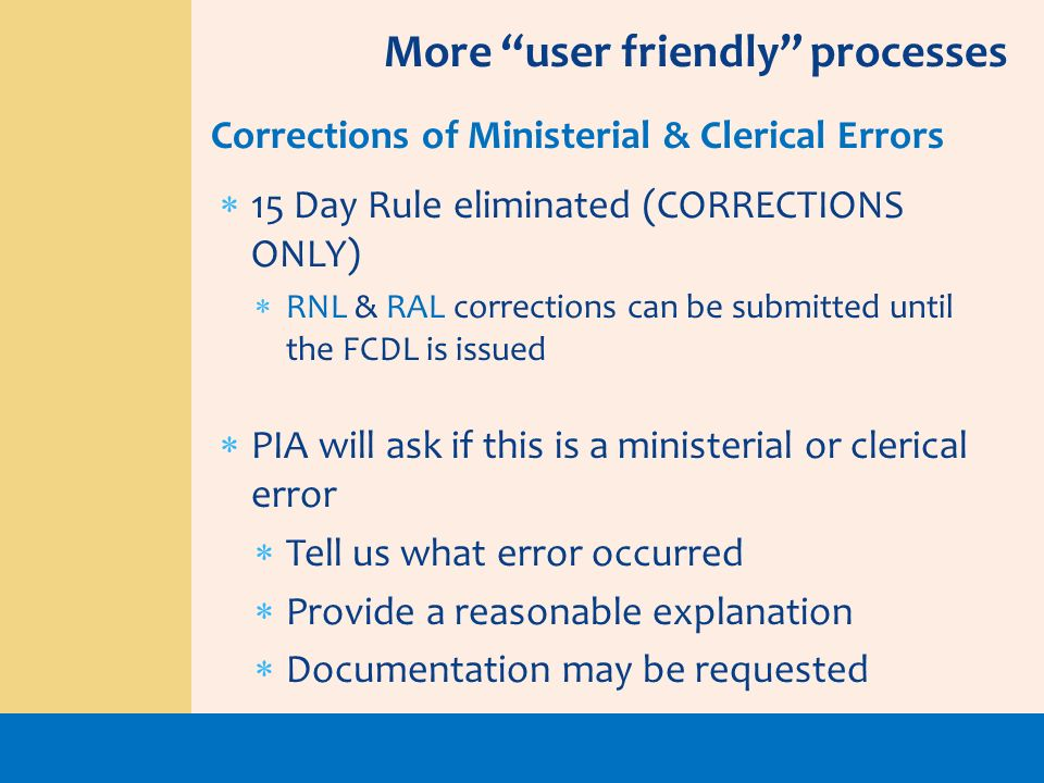 More user friendly processes