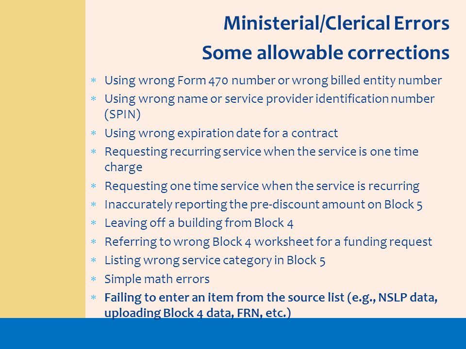 Ministerial/Clerical Errors Some allowable corrections