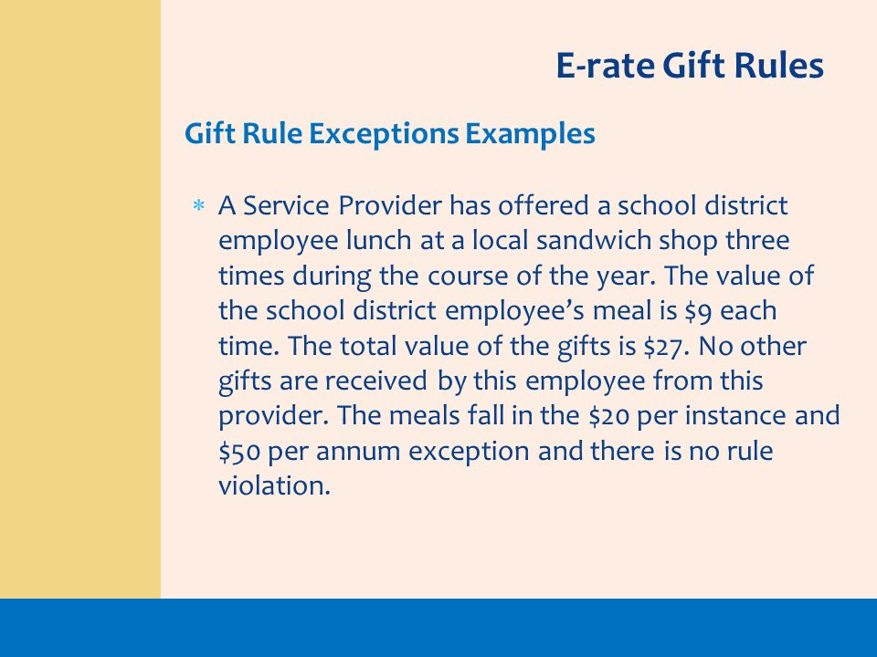 E-rate Gift Rules Gift Rule Exceptions Examples