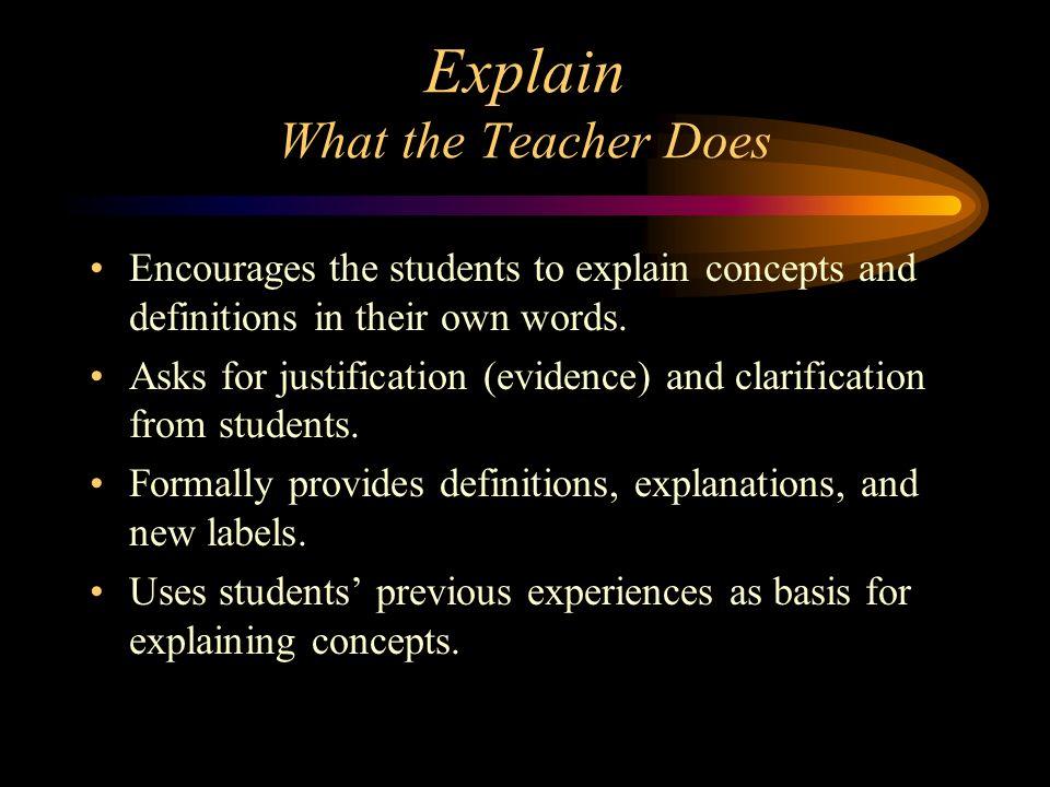 Explain What the Teacher Does