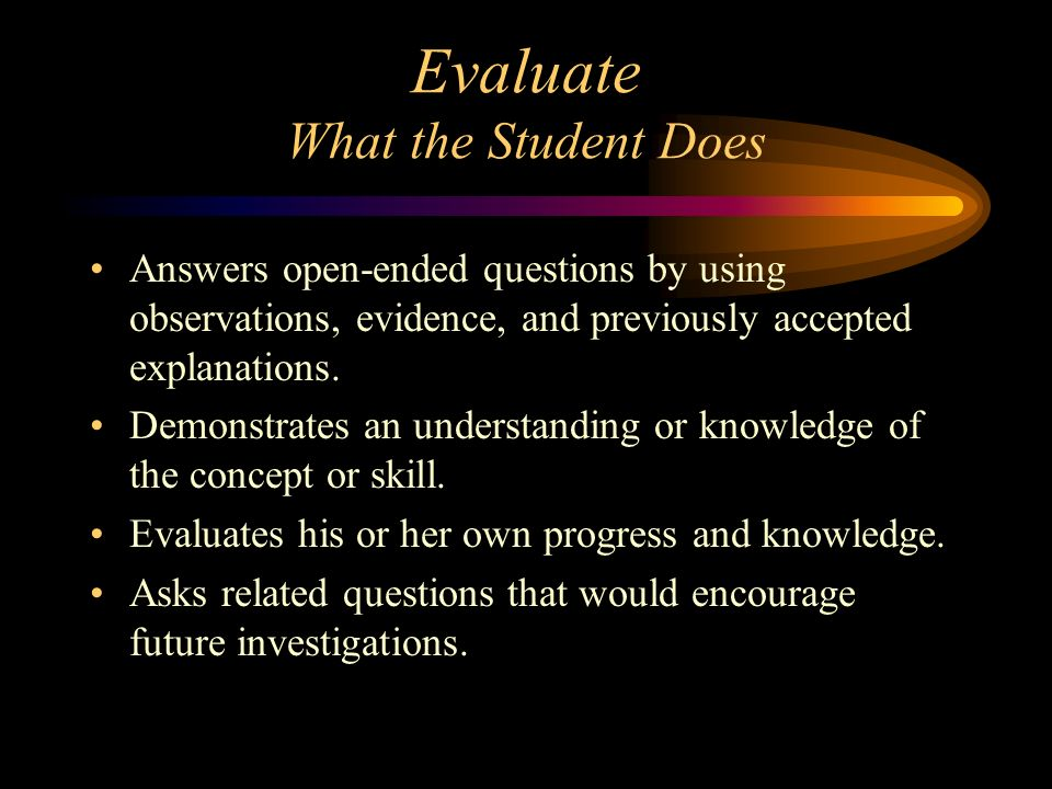 Evaluate What the Student Does