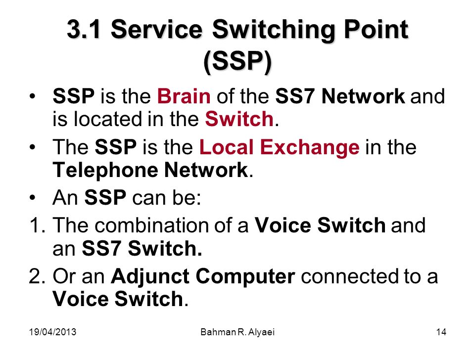 3.1 Service Switching Point (SSP)