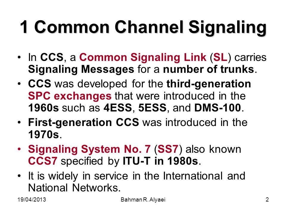1 Common Channel Signaling
