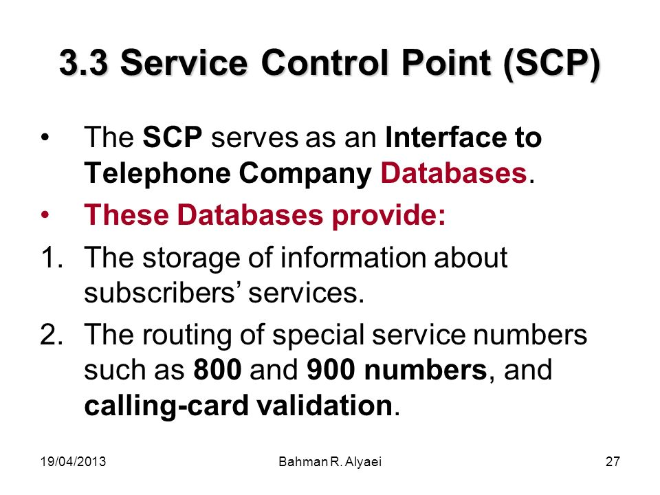 3.3 Service Control Point (SCP)