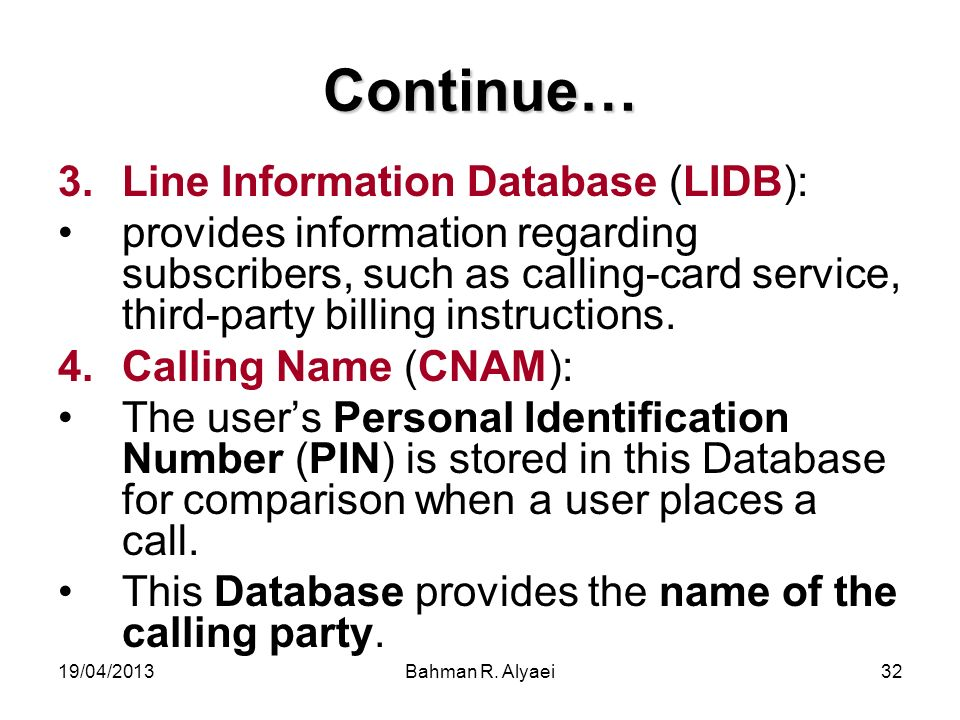 Continue… Line Information Database (LIDB):