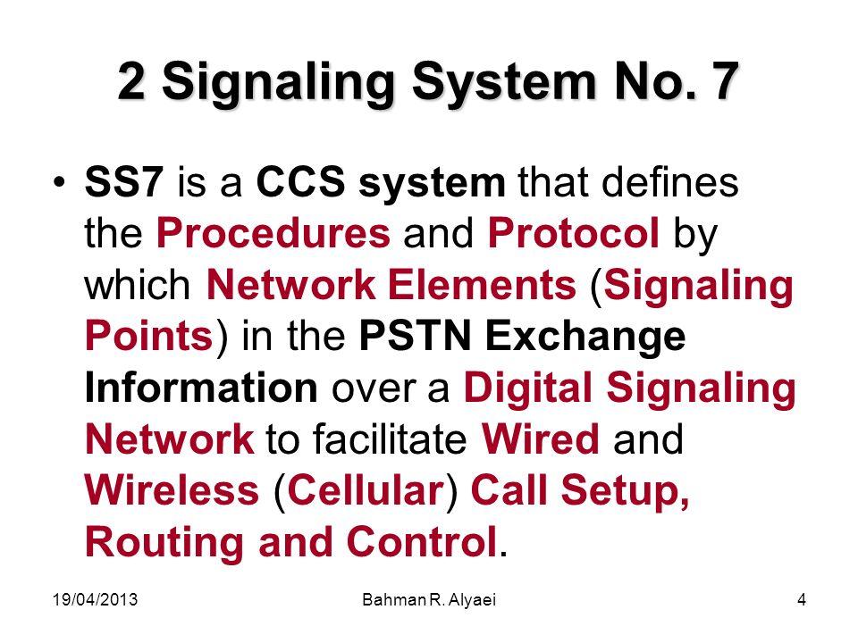 2 Signaling System No. 7
