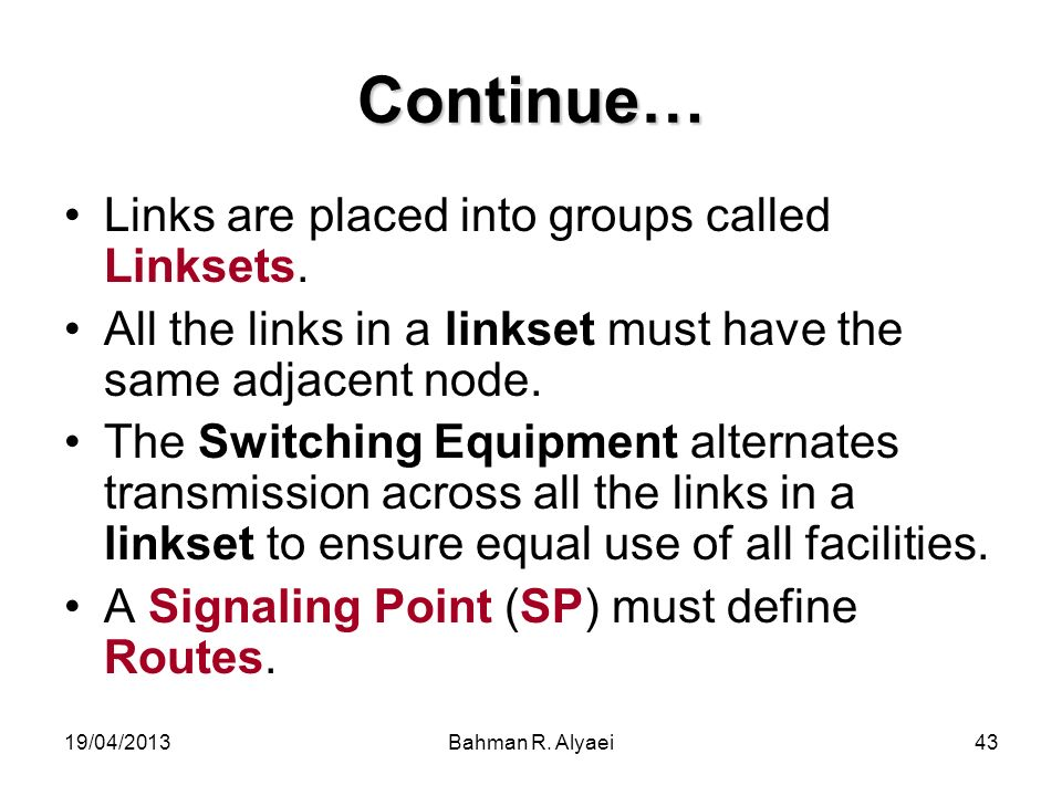 Continue… Links are placed into groups called Linksets.
