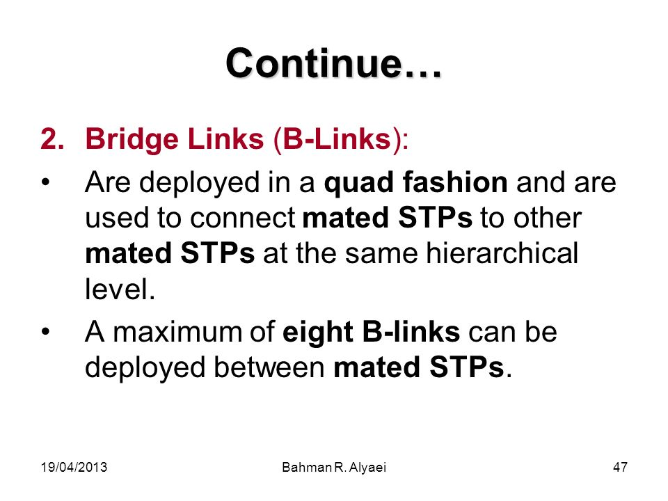 Continue… Bridge Links (B-Links):