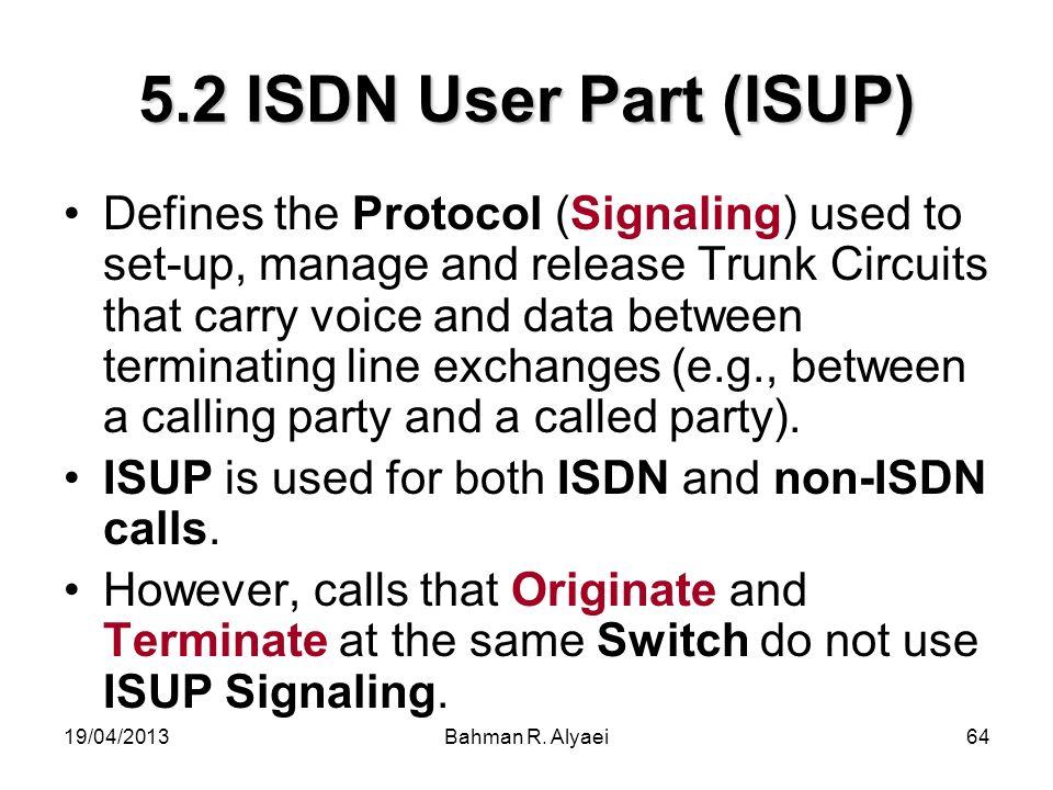 5.2 ISDN User Part (ISUP)