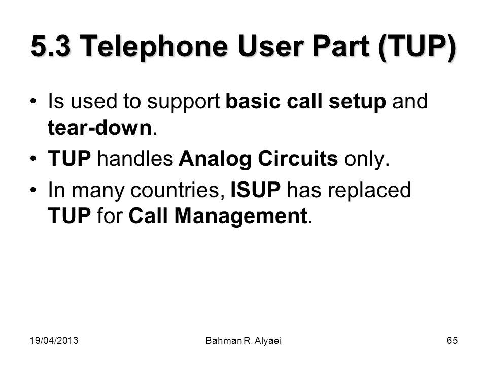 5.3 Telephone User Part (TUP)